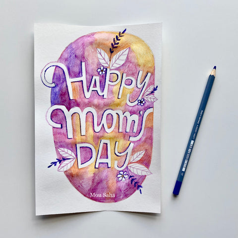 Happy Moms Day watercolor art and Goldfaber watercolor pencil