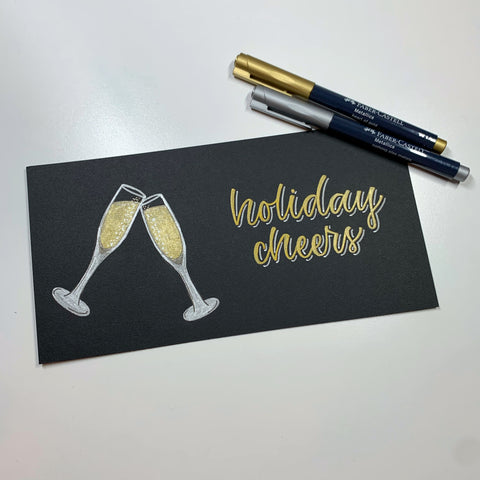 Metallic Marker Champagne Flutes and Holiday Cheers with Metallic Markers