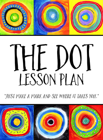 The Dot Art Lesson Plan