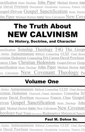 The Truth About New Calvinism