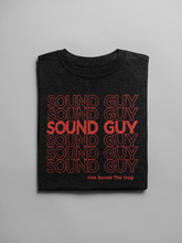 Load image into Gallery viewer, Sound Guy Has Saved the Day T-Shirt in Black, Heather Black & White - Free Shipping!