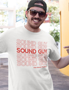 Sound Guy Has Saved the Day T-Shirt in Black, Heather Black & White - Free Shipping!