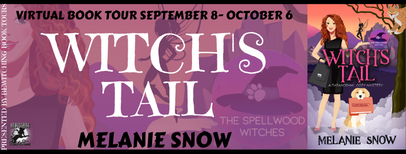 October 2 Book Tour Witch's Tail The Spellwood Witches Book One by Melanie Snow