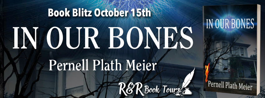 October 15 Book Tour: In Our Bones Women's Fiction Dystopian Thriller