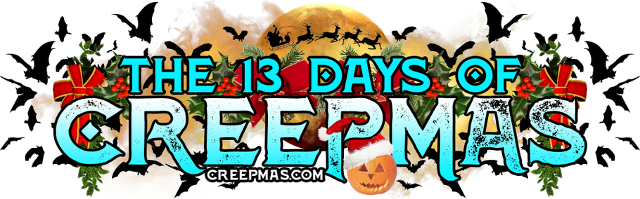The 13 Days Of #Creepmas are Here! #makingcreepmas