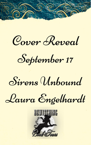 September 17 Cover Reveal Sirens Unbound Fifth Mage War Series Book One by  Laura Engelhardt