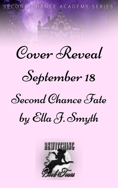 September 18 Cover Reveal Second Chance Fate Second Chance Academy Book One by Ella J. Smyth