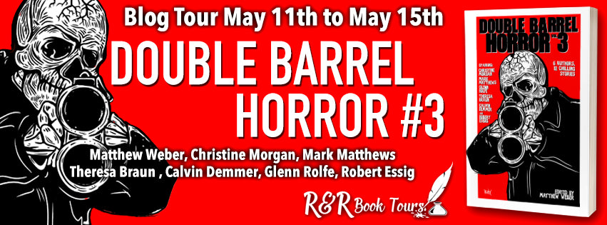 May 14 #BookTour Double Barrel Horror (Volume 3)  thrills and chills by six amazing authors