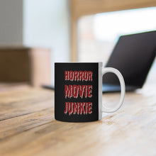 Load image into Gallery viewer, Horror Movie Junkie Ceramic Mug 11oz Great Gift For Horror Fans