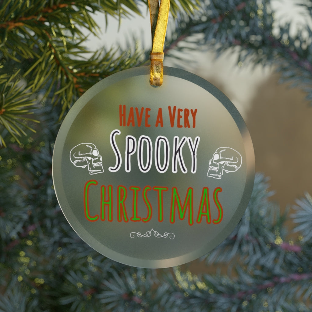 Have a Very Spooky Christmas Glass Ornament