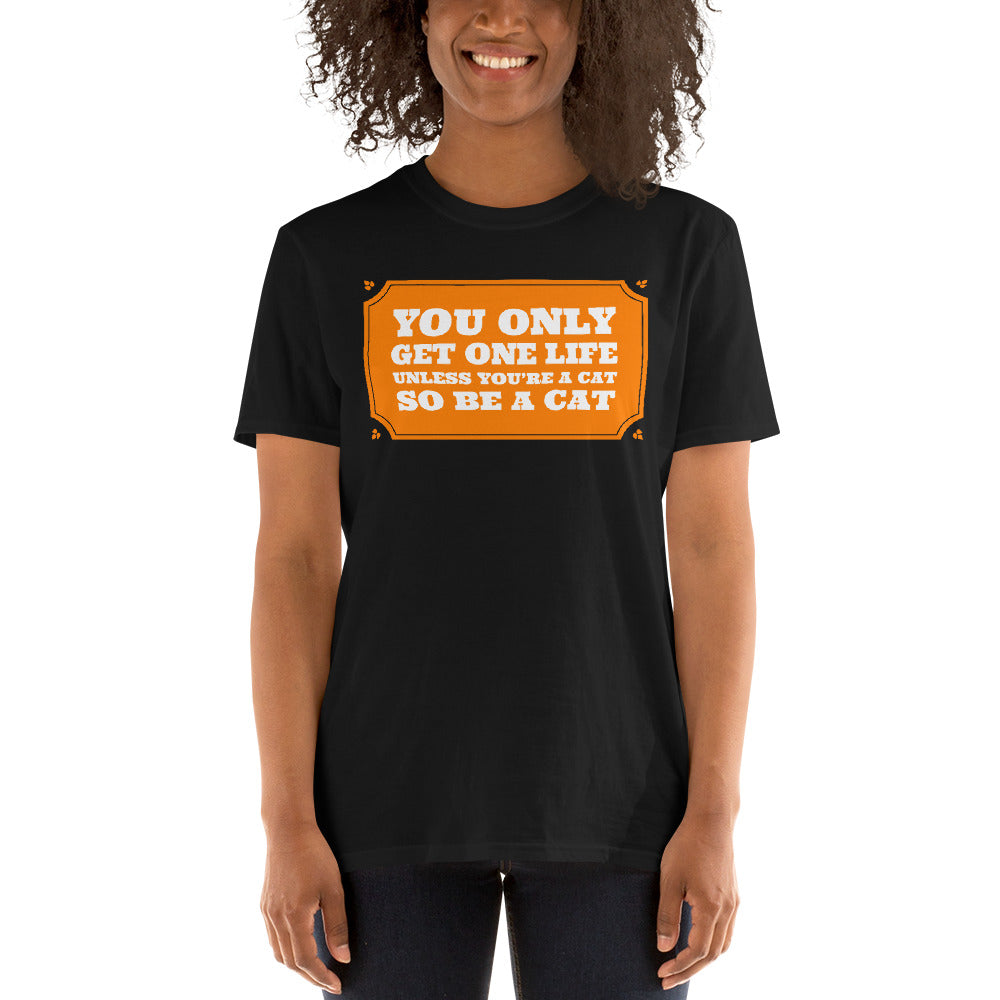 Be A Cat Nine Lives Short-Sleeve Unisex T-Shirt