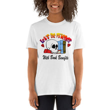 Load image into Gallery viewer, Lets be friends with book benefits T shirt perfect gift for reader book lover
