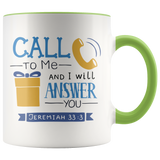 Call To Me And I Will Answer You Scripture Mug