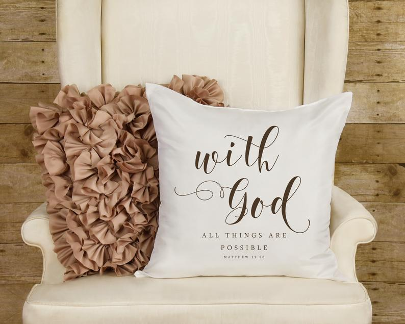 With God All Things are Possible Scripture Throw Pillow with Insert Option | Matthew 19:26