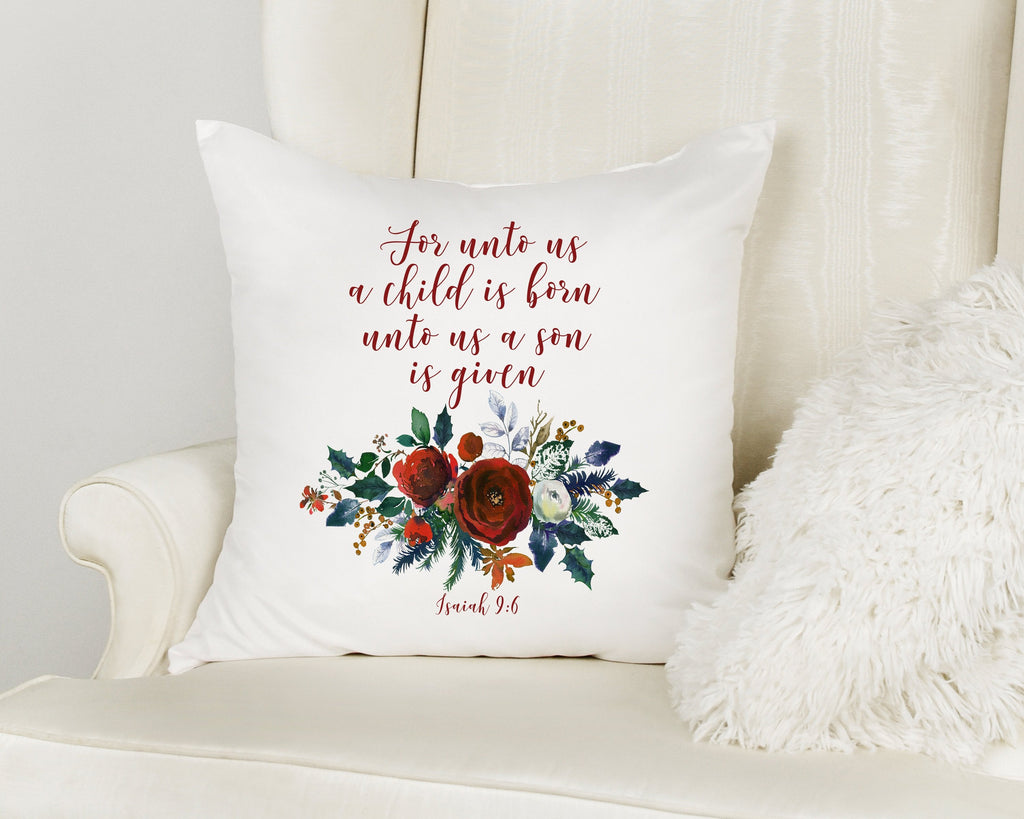For Unto Us A Child is Born Scripture Pillow & Christmas Decoration | Isaiah 9:6