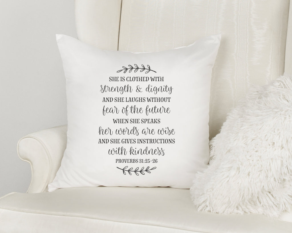She is Clothed with Strength & Dignity Decorative Scripture Throw Pillow with Insert Option | Proverbs 31