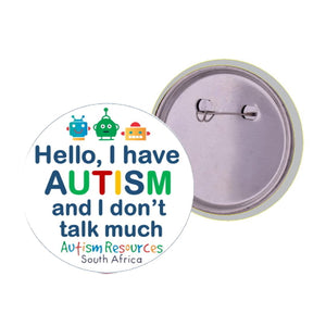 Lapel Badge (I don't talk much) - Autism Resources South Africa