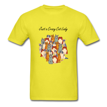 Load image into Gallery viewer, Just a Crazy Cat Lady T-Shirt - yellow