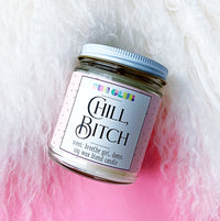 Chill, Bitch candle