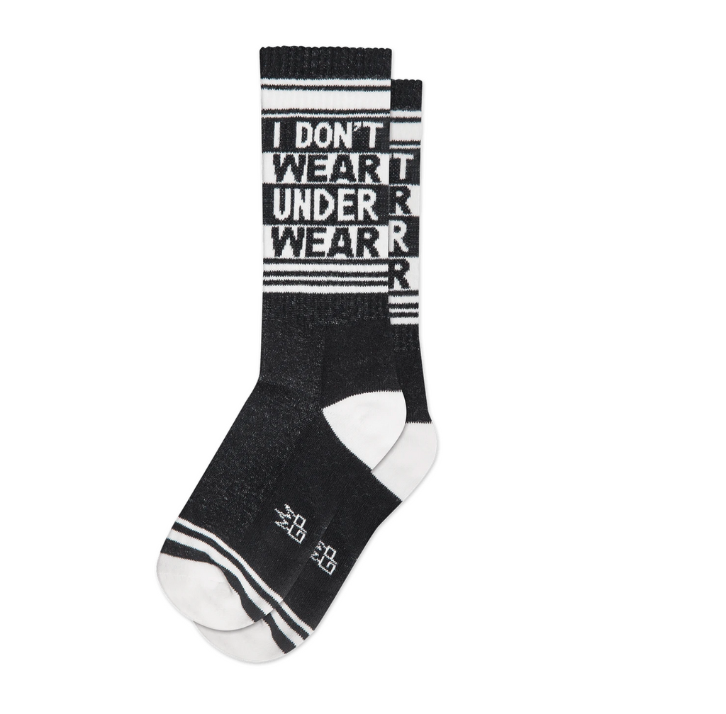I Don't Wear Underwear Socks