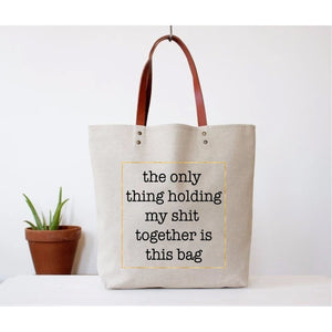 Holding My Shit Together Tote Bag