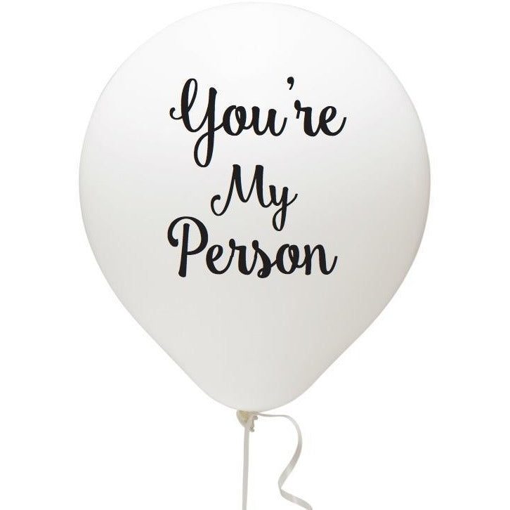 You're My Person Balloon (3)