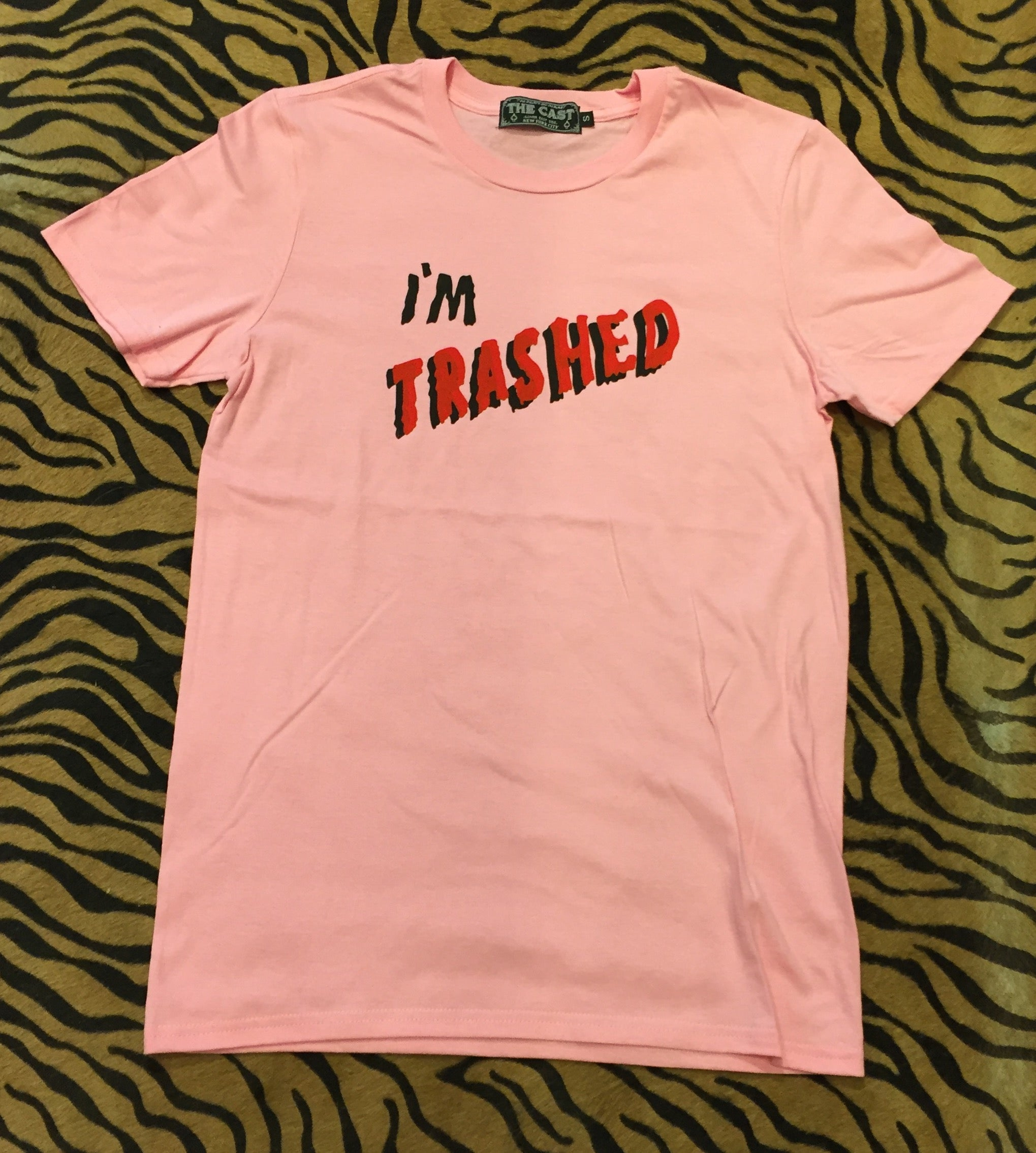 I'm Trashed T (Baby Pink)