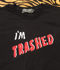 I'm Trashed T (Black)