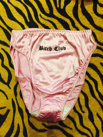 B*tch Club Panties