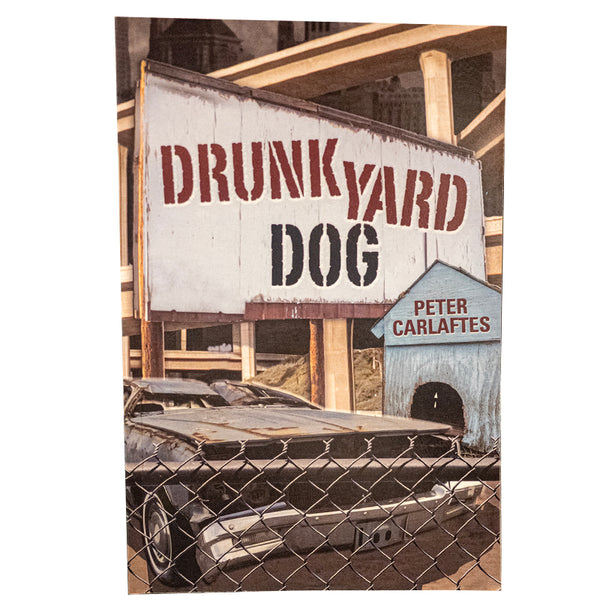 DrunkYard Dog by Peter Carlaftes
