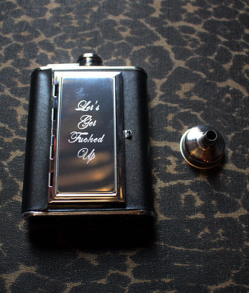 LET'S GET FUCKED UP ENGRAVED FLASK