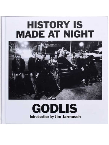 HISTORY IS MADE AT NIGHT (*SIGNED COPY*)