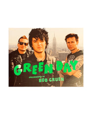 Green Day - Photographs By Bob Gruen