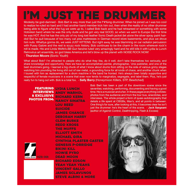 I'm Just The Drummer by Bob Bert