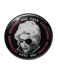 "The Cast Outsiders Welcome 2.25"" Button"