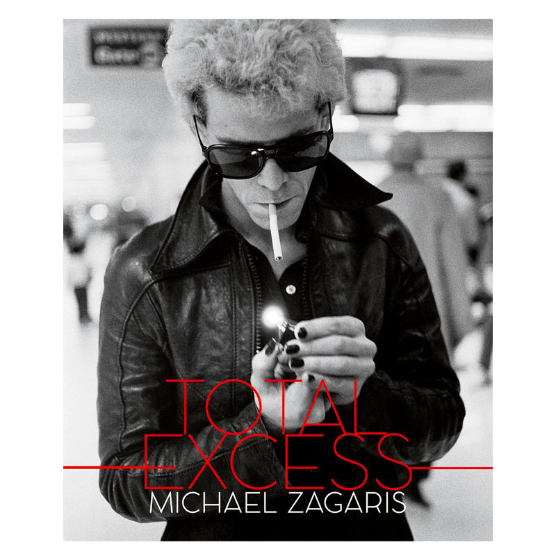 TOTAL EXCESS - Photographs of Michael Zagaris