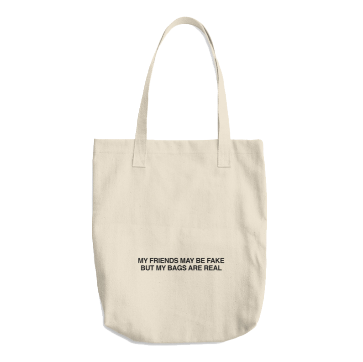 FAKE FRIENDS TOTE BAG