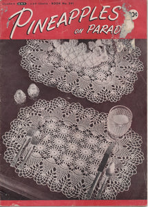 1940's Pineapples on Parade Crochet Book - No. 241
