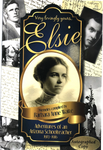 Elsie - An Adventure of An Arizona School Teacher 1913-1916