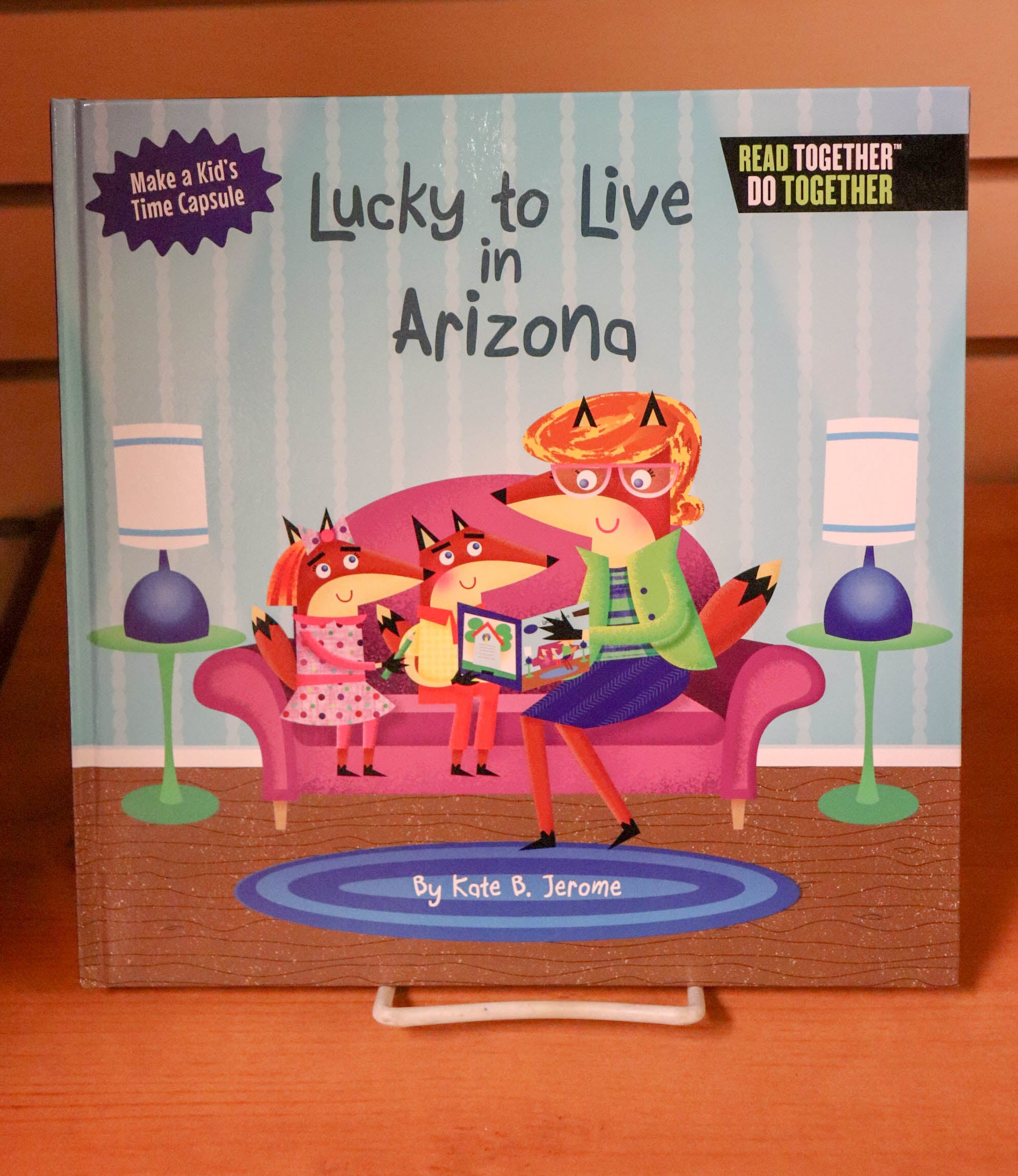 Lucky to Live in Arizona by Kate B. Jerome