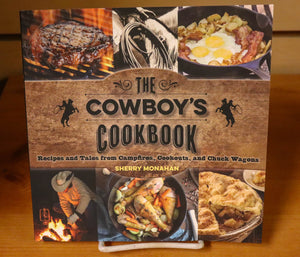 The Cowboy's Cookbook by Sherry Monahan