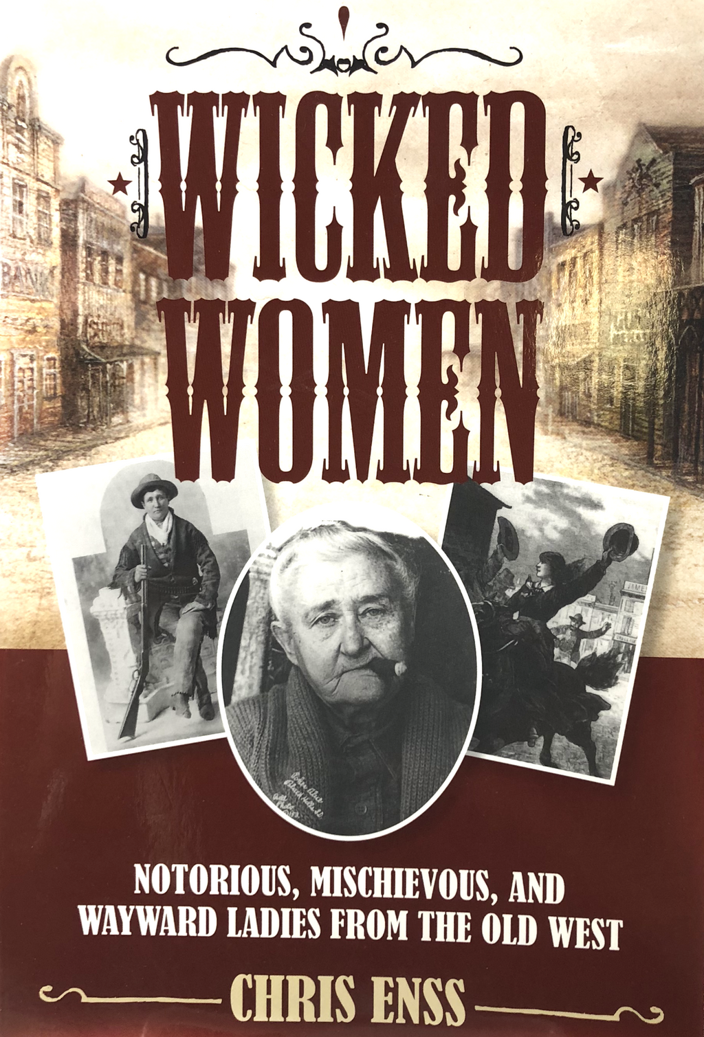 Wicked Women by Chris Enss
