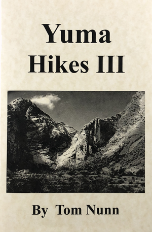 Yuma Hikes by Tom Nunn