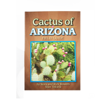 Cactus of Arizona Field Guide by Nora and Rick Bowers, Stan Tekiela
