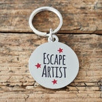 Escape Artist Dog Tag By Sweet William