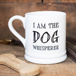 Dog Whisperer Mug By Sweet William