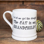 Cat Grandchild Mug By Sweet William