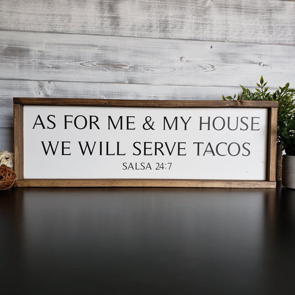 As For Me & My House, We Will Serve Tacos