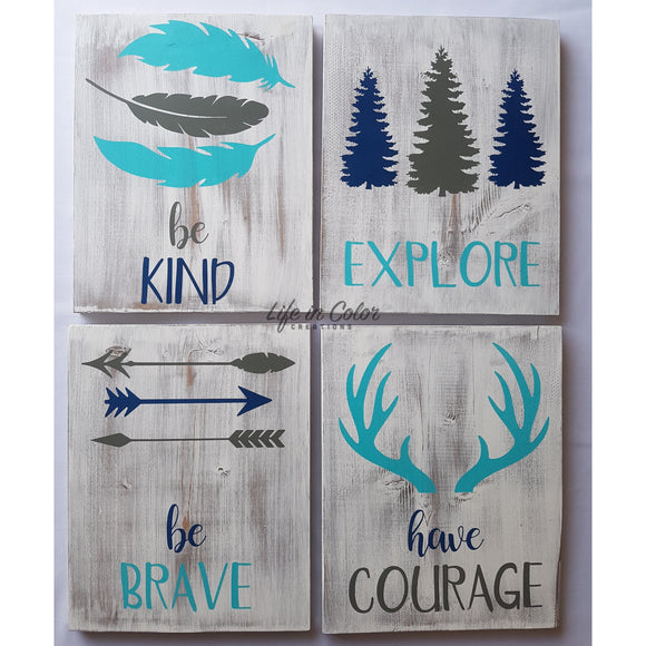 Be Brave, Explore, Have Courage, Be Kind