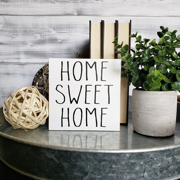 Home Sweet Home - Ready To Ship